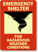 Emergency Shelter For Hazardous Weather Glow Sign