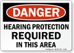Hearing Protection Required Sign, OSHA Danger