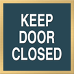 Keep Door Closed