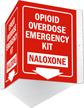 Naloxone Emergency Kit Projecting Sign