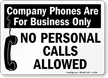 Company Phones Are For Business Only Sign