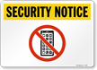 No Cell Phone Security Notice Sign