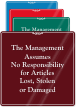 Management Assumes No Responsibility Sign