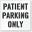 Patient Parking Only, Parking Lot Stencil
