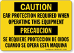 Ear Protection Required Operating Equipment (Bilingual) Sign