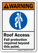 Roof Access Fall Protection Required Warning Sign