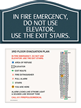 Use Stairs - Do Not Use Elevator Sign