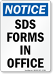 SDS Forms In Office OSHA Notice Sign