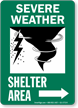 Severe Weather Shelter Area Right Arrow Sign