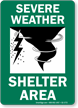 Severe Shelter Area Sign