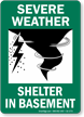 Severe Weather Shelter Basement Sign