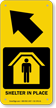Shelter In Place Upper Left Arrow Sign
