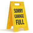 Sorry Garage Full Floor Sign