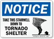 Take This Stairwell Down To Tornado Shelter Sign