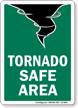 Tornado Safe Area Fire and Emergency Sign