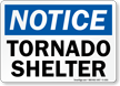 Notice: Tornado Shelter Sign