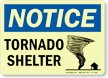 Notice Tornado Shelter Sign