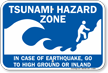 Tsunami Hazard Zone: In Case Earthquake Sign