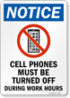 Cell Phones Must Be Turned Off Notice Sign