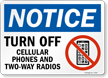 Notice Turn Off Cellular Phones Radios Sign