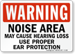 Warning Noise Area May Cause Hearing Loss Sign