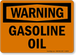 Warning Gasoline Oil Sign