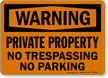 Warning No Trespassing Parking Sign