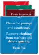 Please be prompt courteous clothing washers Sign.