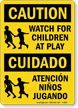 Watch For Children At Play Bilingual Sign