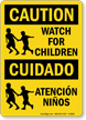 Caution Watch For Children Bilingual Sign
