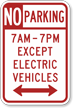 Custom No Parking Except Electric Vehicles Sign