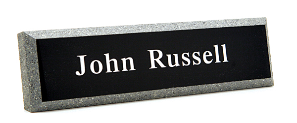 Office nameplates can be mounted on a wall or placed on your desk.
