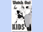 Watch Out for Kids Warning from 1948
