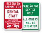 Dentist Parking Signs
