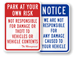 Park at Your Own Risk Signs