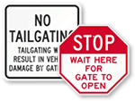 Stop At Gate Traffic Signs