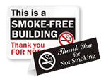 This polite message often gets the best results - let your no smoking say Thank You, too!