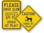 Dogs at Play Signs