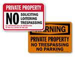 No Trespassing / No Parking Signs
