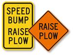 Raise Plow Signs