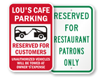 Restaurant Parking Only Tow Away Signs