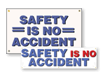 Safety is No Accident Banners