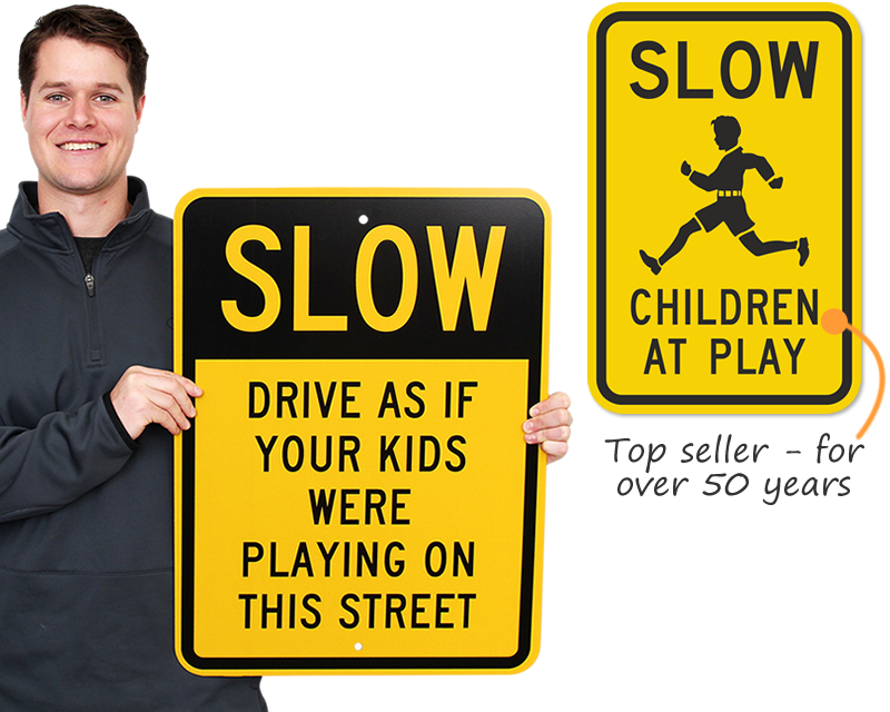 Slow Down Signs >> Slow Down For Children Signs Smartsign