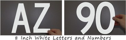 "Spot these oversized reflective die-cut 8"" letters and numbers from 300' away"