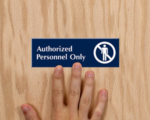 Engraved Authorized Personnel Only Sign