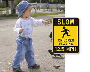 Custom slow down sign