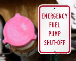 Emergency Fuel Pump Shut Off Signs