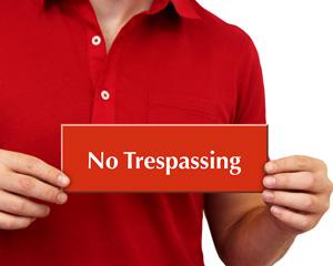 Engraved No Trespassing Sign