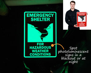 Glow in the dark emergency shelter sign