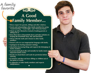 How to be a good family member sign